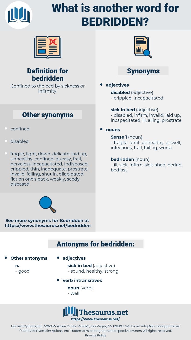 bedridden, synonym bedridden, another word for bedridden, words like bedridden, thesaurus bedridden