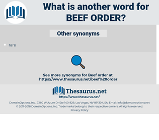 beef order, synonym beef order, another word for beef order, words like beef order, thesaurus beef order