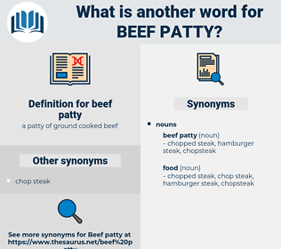 beef patty, synonym beef patty, another word for beef patty, words like beef patty, thesaurus beef patty