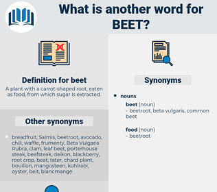 beet, synonym beet, another word for beet, words like beet, thesaurus beet