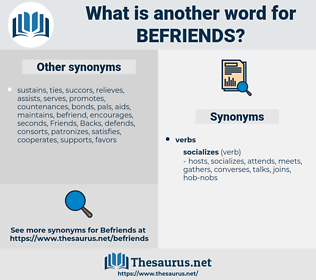 befriends, synonym befriends, another word for befriends, words like befriends, thesaurus befriends