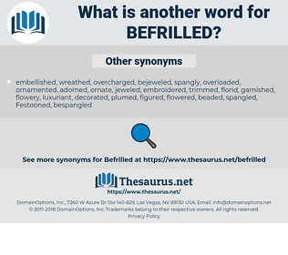 befrilled, synonym befrilled, another word for befrilled, words like befrilled, thesaurus befrilled