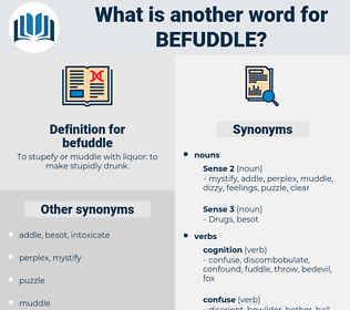 befuddle, synonym befuddle, another word for befuddle, words like befuddle, thesaurus befuddle