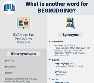 begrudging, synonym begrudging, another word for begrudging, words like begrudging, thesaurus begrudging