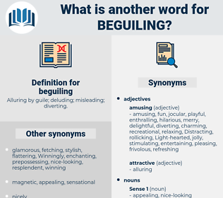 beguiling, synonym beguiling, another word for beguiling, words like beguiling, thesaurus beguiling