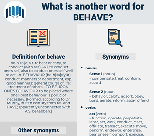 behave, synonym behave, another word for behave, words like behave, thesaurus behave