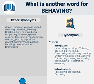 Behaving, synonym Behaving, another word for Behaving, words like Behaving, thesaurus Behaving