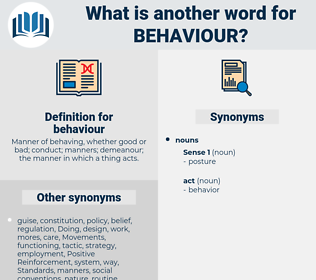 behaviour, synonym behaviour, another word for behaviour, words like behaviour, thesaurus behaviour