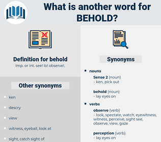 behold, synonym behold, another word for behold, words like behold, thesaurus behold