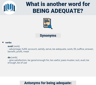 being adequate, synonym being adequate, another word for being adequate, words like being adequate, thesaurus being adequate