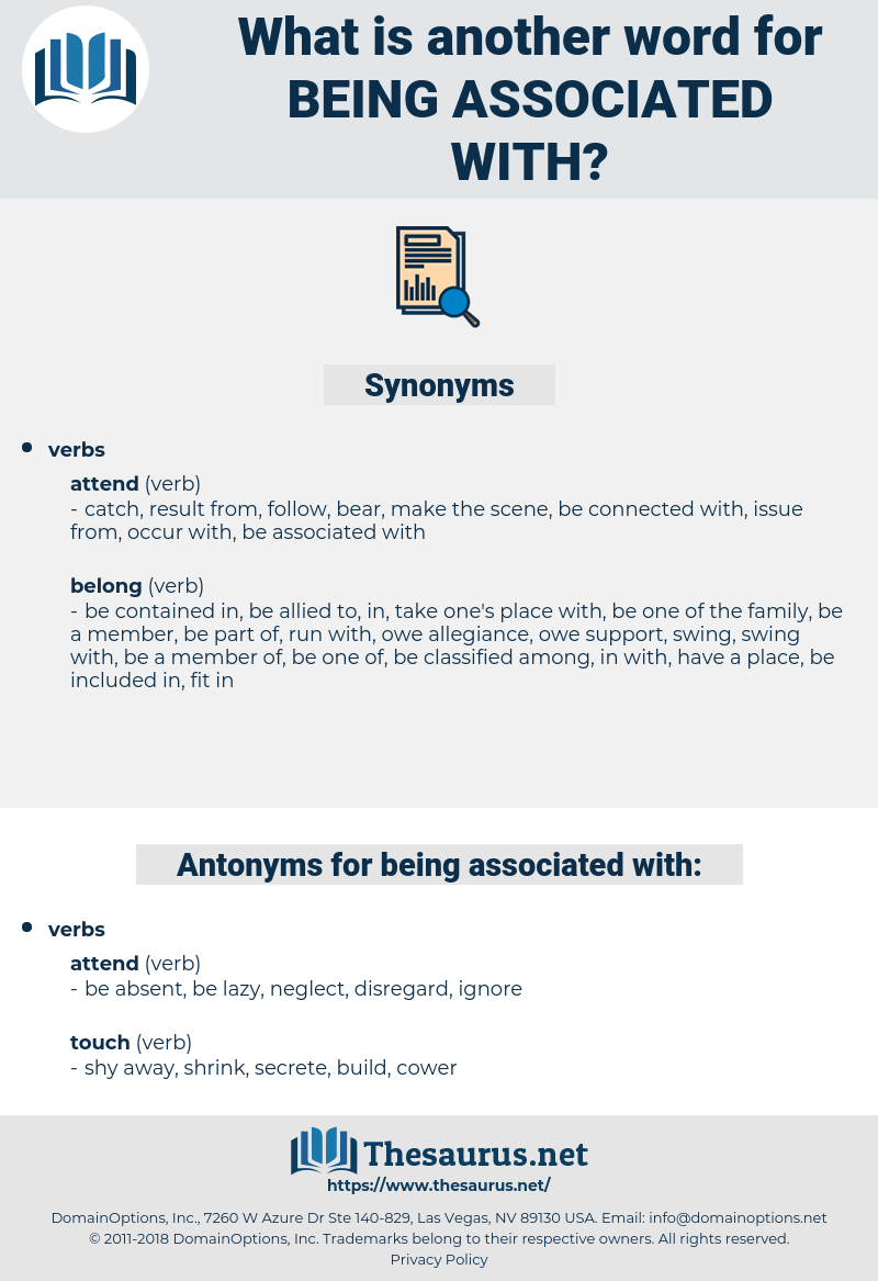 being associated with, synonym being associated with, another word for being associated with, words like being associated with, thesaurus being associated with