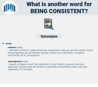 being consistent, synonym being consistent, another word for being consistent, words like being consistent, thesaurus being consistent