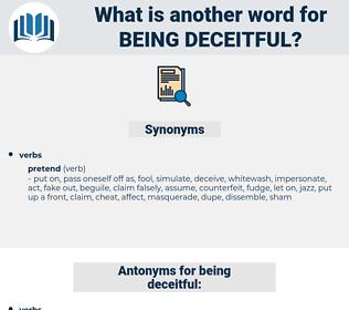 being deceitful, synonym being deceitful, another word for being deceitful, words like being deceitful, thesaurus being deceitful