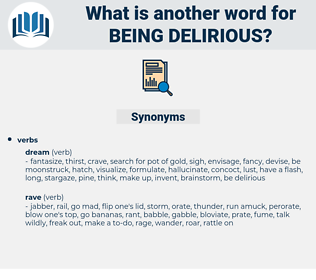 being delirious, synonym being delirious, another word for being delirious, words like being delirious, thesaurus being delirious
