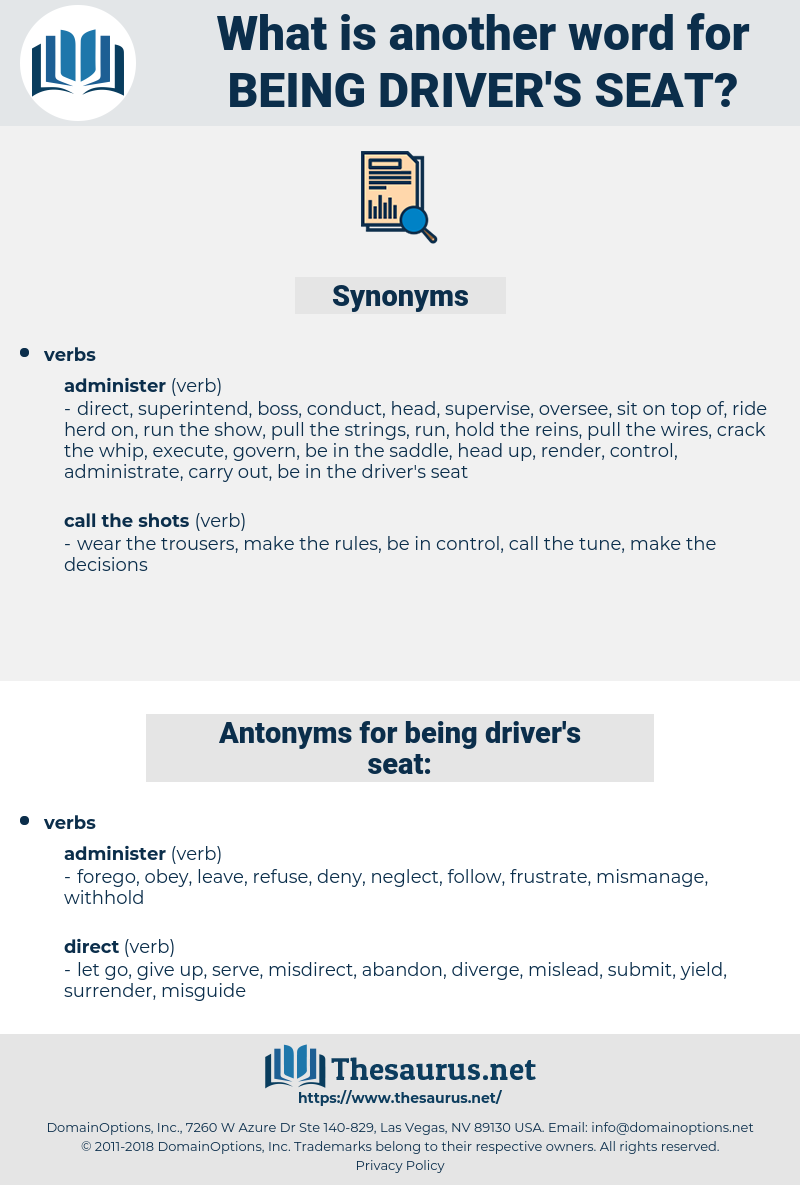 being driver's seat, synonym being driver's seat, another word for being driver's seat, words like being driver's seat, thesaurus being driver's seat
