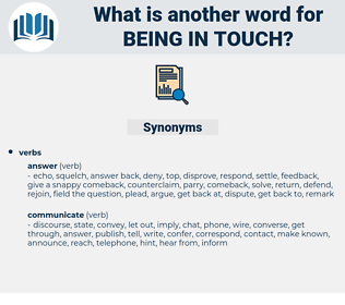 being in touch, synonym being in touch, another word for being in touch, words like being in touch, thesaurus being in touch
