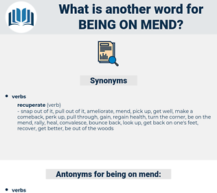 being on mend, synonym being on mend, another word for being on mend, words like being on mend, thesaurus being on mend