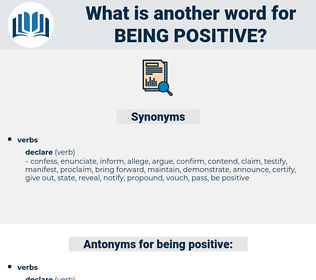 being positive, synonym being positive, another word for being positive, words like being positive, thesaurus being positive