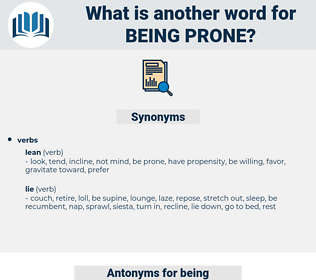 being prone, synonym being prone, another word for being prone, words like being prone, thesaurus being prone