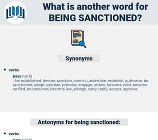 being sanctioned, synonym being sanctioned, another word for being sanctioned, words like being sanctioned, thesaurus being sanctioned