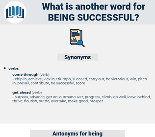 being successful, synonym being successful, another word for being successful, words like being successful, thesaurus being successful