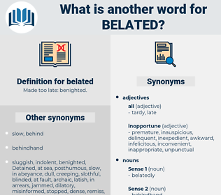 belated, synonym belated, another word for belated, words like belated, thesaurus belated
