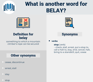 belay, synonym belay, another word for belay, words like belay, thesaurus belay