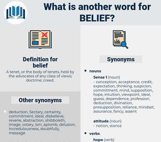 belief, synonym belief, another word for belief, words like belief, thesaurus belief