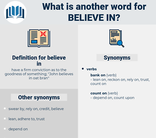 believe in, synonym believe in, another word for believe in, words like believe in, thesaurus believe in