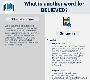 Believed, synonym Believed, another word for Believed, words like Believed, thesaurus Believed
