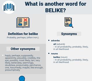 belike, synonym belike, another word for belike, words like belike, thesaurus belike