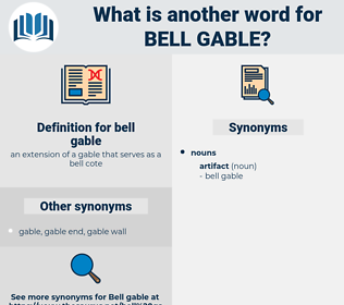 bell gable, synonym bell gable, another word for bell gable, words like bell gable, thesaurus bell gable