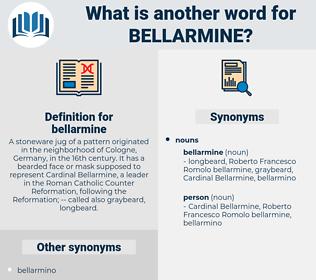 bellarmine, synonym bellarmine, another word for bellarmine, words like bellarmine, thesaurus bellarmine