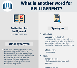 belligerent, synonym belligerent, another word for belligerent, words like belligerent, thesaurus belligerent