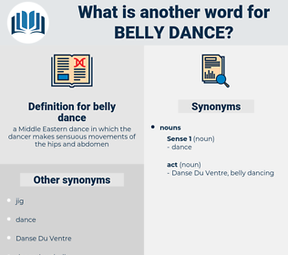 belly dance, synonym belly dance, another word for belly dance, words like belly dance, thesaurus belly dance
