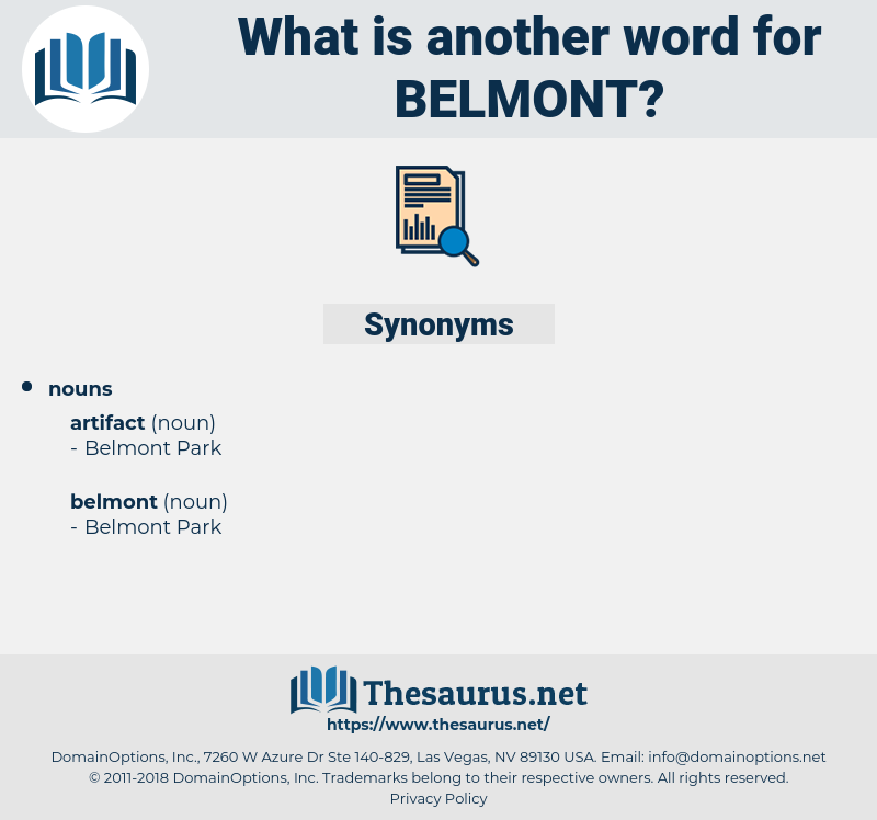 belmont, synonym belmont, another word for belmont, words like belmont, thesaurus belmont