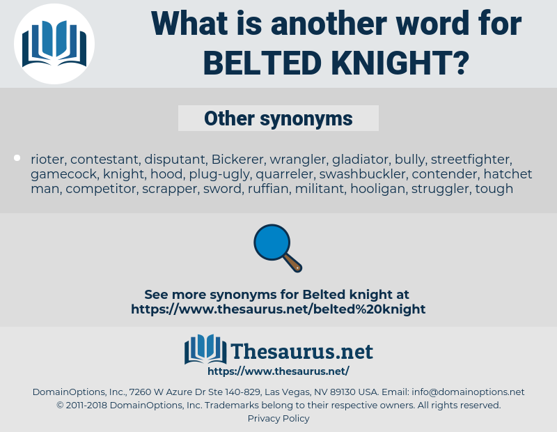 belted knight, synonym belted knight, another word for belted knight, words like belted knight, thesaurus belted knight