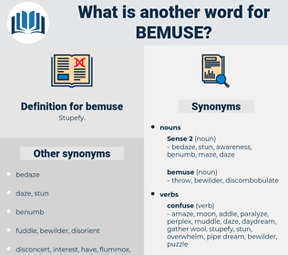 bemuse, synonym bemuse, another word for bemuse, words like bemuse, thesaurus bemuse