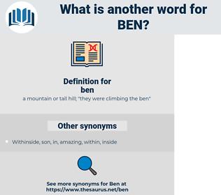 ben, synonym ben, another word for ben, words like ben, thesaurus ben