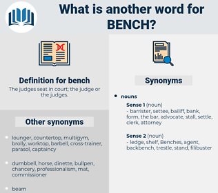 bench, synonym bench, another word for bench, words like bench, thesaurus bench