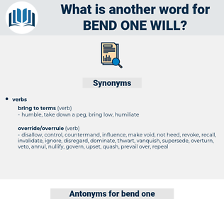 bend one will, synonym bend one will, another word for bend one will, words like bend one will, thesaurus bend one will