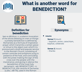 benediction, synonym benediction, another word for benediction, words like benediction, thesaurus benediction