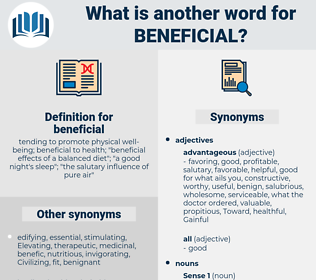 beneficial, synonym beneficial, another word for beneficial, words like beneficial, thesaurus beneficial