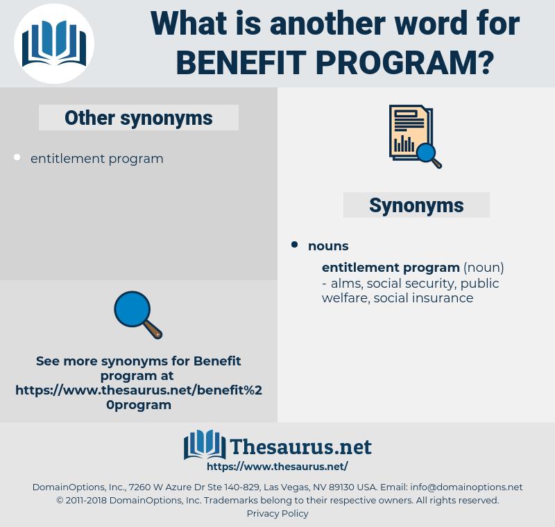 benefit program, synonym benefit program, another word for benefit program, words like benefit program, thesaurus benefit program