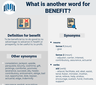 benefit, synonym benefit, another word for benefit, words like benefit, thesaurus benefit