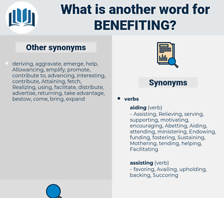 benefiting, synonym benefiting, another word for benefiting, words like benefiting, thesaurus benefiting