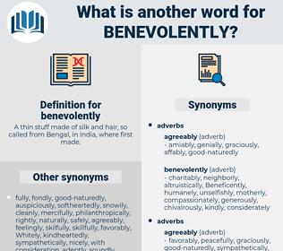 benevolently, synonym benevolently, another word for benevolently, words like benevolently, thesaurus benevolently