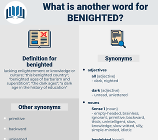 benighted, synonym benighted, another word for benighted, words like benighted, thesaurus benighted