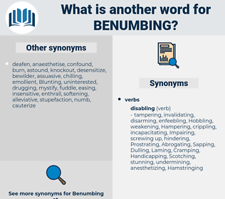 Benumbing, synonym Benumbing, another word for Benumbing, words like Benumbing, thesaurus Benumbing