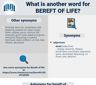 bereft of life, synonym bereft of life, another word for bereft of life, words like bereft of life, thesaurus bereft of life